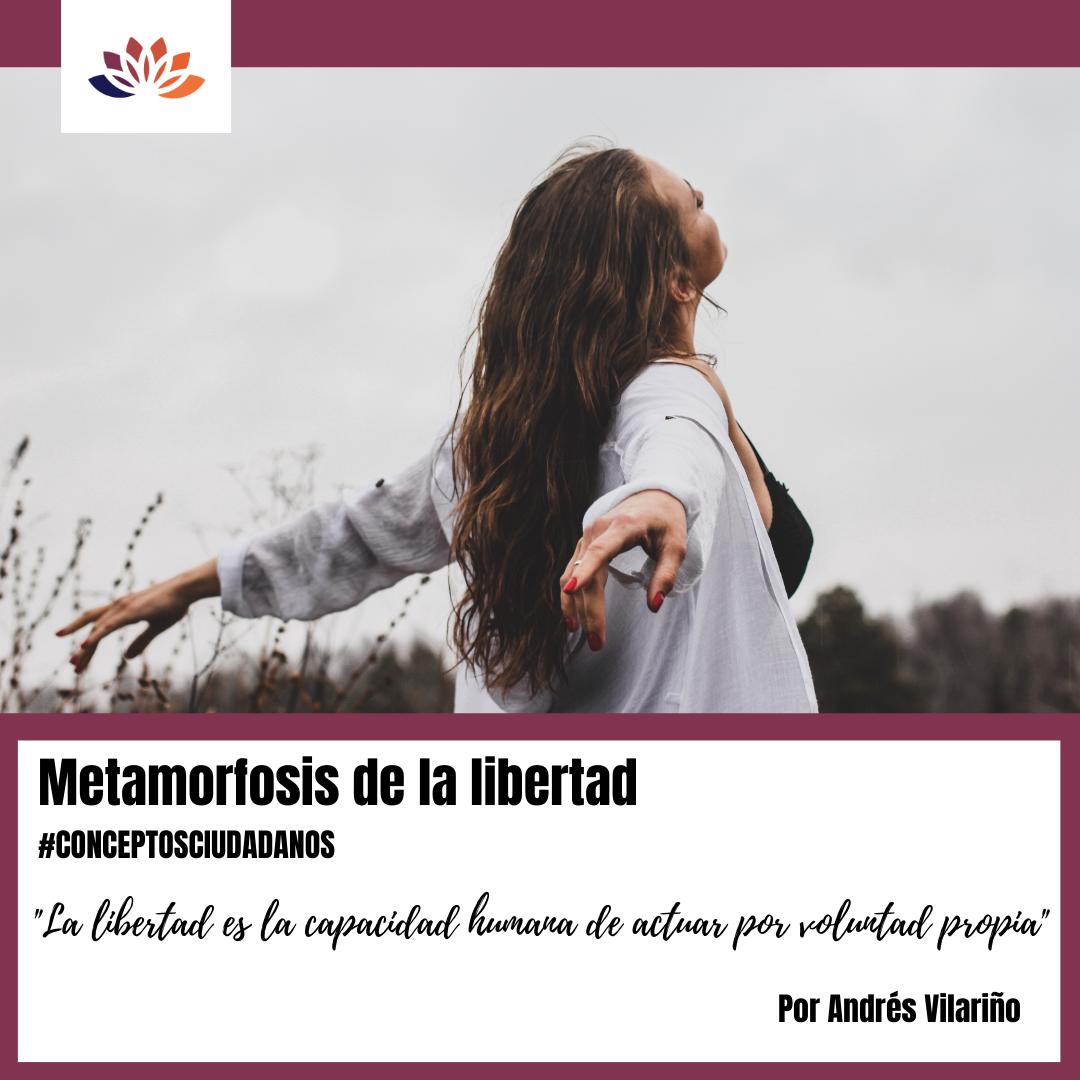 Metamorfosis de la libertad